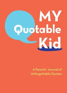 My Quotable Kid