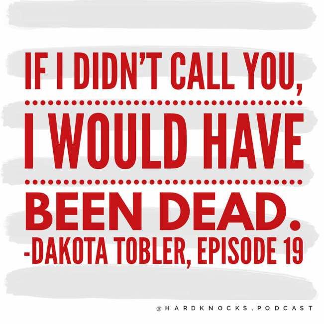Dakota Tobler - Quote 4