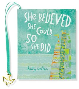 She Believed She Could, So She Did Book