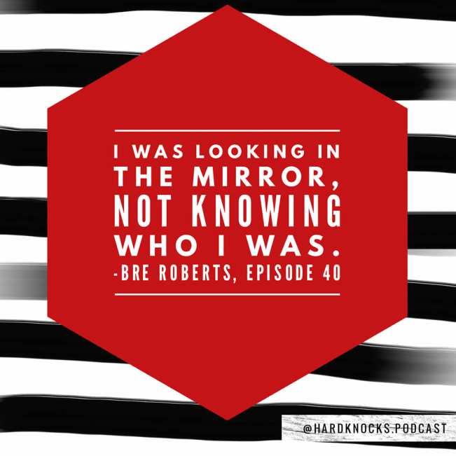 Bre Roberts - Quote 2