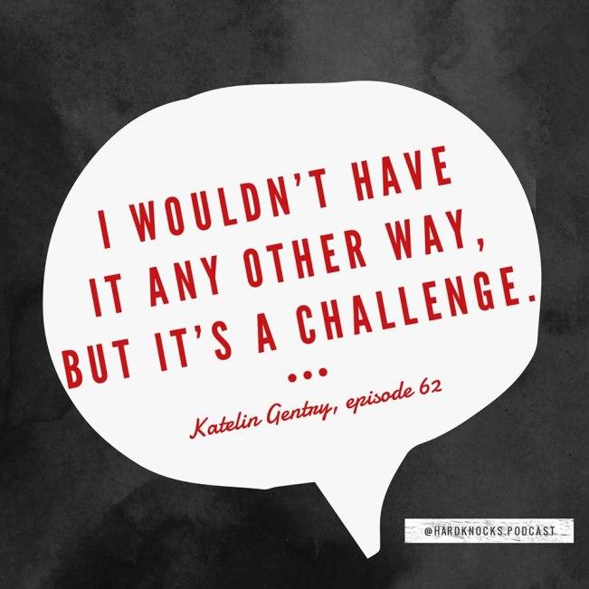 Katelin Gentry - Quote 1