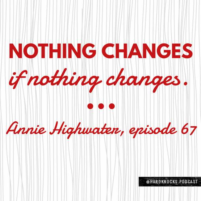 Annie Highwater - Quote 4