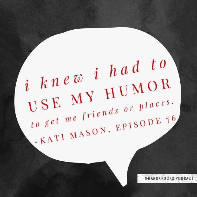 Kati Mason - Quote 1