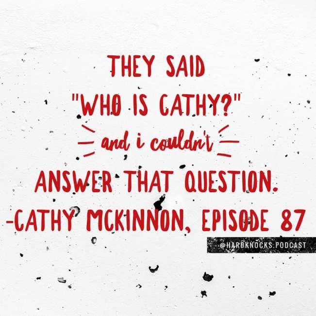 Cathy McKinnon - Quote 1